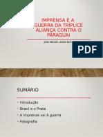7. Imprensa e Guerra Do Paraguai