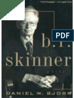 Bjork, D. W. (----). B. F. Skinner - A Life