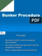 Bunker Procedure