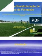Projeto de Reestruturação do Futebol de Formação