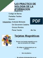 Tarjetas Magneticas, Codigo de Barra, Pantalla Tactil y Escaner