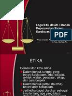 Legal Etik dalam Tatanan Keperawatan Sistem Kardiovaskuler_0.ppt