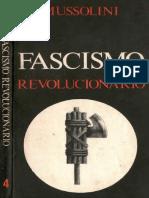 Mussolini - Fascismo Revolucionario