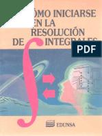 Cómo iniciarse en la resolución de integrales - S. Josa.pdf