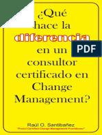 ¿Qué hace la diferencia en un consultor certificado en Change Management?