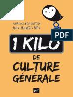 1 Kilo de Culture Generale - Florence Braunstein