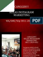 CANGGIH!!! Kelas Instagram Marketing, WA/SMS/Telp 0811-2829-002