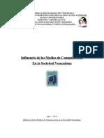 Influenciencia de los medios de comunicación en la sociedad venezolana