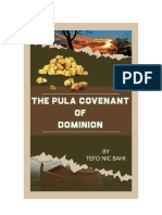 The Pula Covenant of Dominion, Eternal Life and Prosperity by Tefo Nic Bahi