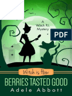 Witch is How Berries Tasted Goo - Adele Abbott