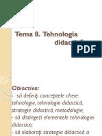 Tema 8 Tehnologia Didactica