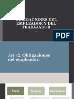 Obligaciones Del Empleador y Del Trabajador
