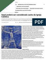 Sepé Poderá Ser Considerado Santo Da Igreja Católica - Jornal e Revista O Mensageiro