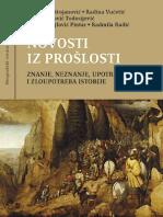 NOVOSTI IZ PROŠLOSTI Znanje, neznanje, upotreba i zloupotreba istorije [BCzLJP] 2010.pdf