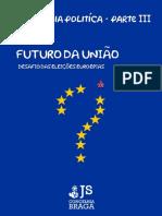 Academia Política - Futuro da União