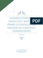 (1)Glosario Diferentes Productos y Materias Primas Utilizadas en Los Procesos de Fundicion y Cponvertidores
