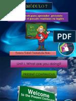 Páginas Web Para Aprender Presente Continuo y El Pasado Continuo en Inglés/Módulo 7