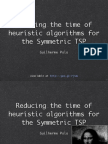 Reducing the time of heuristic algorithms for the Symmetric TSP