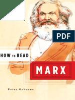 Peter Osborne - How to Read Marx (2005, W.W. Norton)
