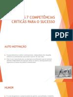 As 7 Competências Críticas Para o Sucesso