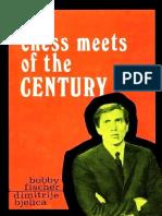 Bobby Fischer, Dimitrije Bjelica-Chess Meets of the Century-Zavod Za Izdavanje Udzbenika (1971)