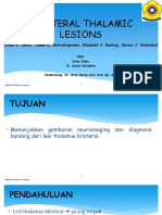 Bilateral Thalamic Lesion