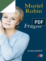 Fragile - Robin, Muriel