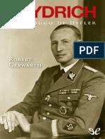 Heydrich. El Verdugo de Hitler  Robert Gerwarth.pdf