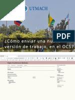 ¿Como Enviar Una Nueva Version de trabajo en El OCS?