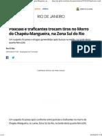 Policiais e Traficantes Trocam Tiros No Morro Do Chapéu-Mangueira