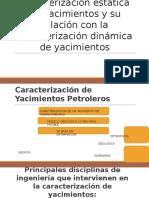 330489730 Significado de Caracterizacion Estatica de Yacimientos y Su Relacion Con La Caracterizacion Dinamica de Yacimientos