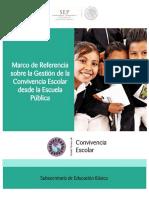 20 SEP (2015). Marco de Referencia sobre la Gestión de la Convivencia Escolar desde la Escuela Pública, México..pdf