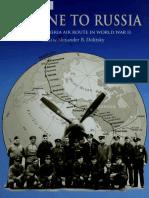 Pipeline to Russia - The Alaska-Siberia Air Route in World War II.pdf