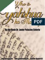 Who is Yahshua Messiah
