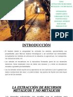 LA EXTRACCIÓN DE RECURSOS METÁLICOS Y NO METÁLICOS.pptx