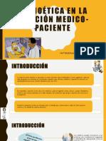 La-bioética-en-la-relación-medico-paciente.pptx