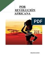 """Por La Revolución Africana"", Frantz Fanon"
