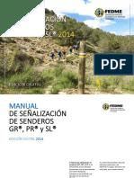 Manual sw Señalizacion de Senderos GR, PR y SL 2014 FEDME_RED.pdf