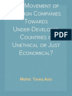 Report on The Movement of Foreign Companies Towards Under-Developed Countries is Unethical or Just Economical?
