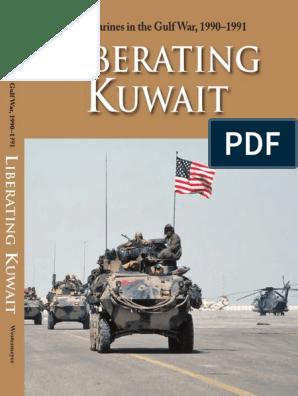 U S  Marines in the Gulf War, 1990-1991 Liberating Kuwait