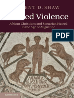 Brent D. Shaw-Sacred Violence_ African Christians and Sectarian Hatred in the Age of Augustine-Cambridge University Press (2011).pdf