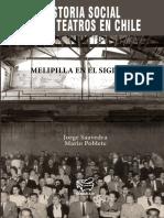 historiasocialdelosteatrosenchilemelipillaenelsigloxx.pdf