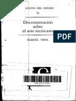 Documentacion Sobre El Arte Mexicano - Raquel Tibol