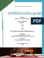 El Secuestro Procesal. Perú 2018