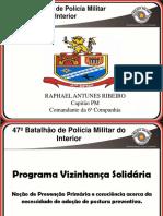 Apresentação Vizinhança Solidária 6Cia Do 47 Btl