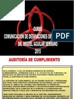 Comunicaciu00d3n de Desviaciones de Cumplimiento, Entra en Vigencia a Partir Del 02 Ene.2015 Dr. Miguel Aguilar Serrano