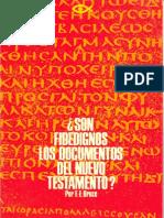 Bruce f f Son Fidedignos Los Documentos Del Nuevo Testamento
