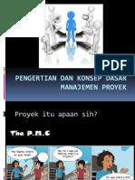 Minggu Ke-1 Pengertian Manajemen Proyek