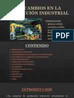 Los Cambios en La Producción Industrial