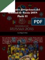 Luis Miguel Urbina - Las Grandes Decepciones Del Mundial de Rusia 2018, Parte II